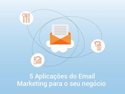 E-book 5 aplicações do e-mail marketing para seu negócio